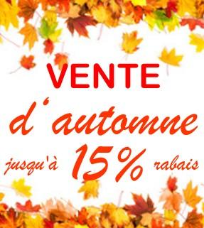 vente d'automne - jusqu'à 15% rabais